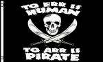 Pirate To Err is Human To Arr is Pirate - 5' x 3'